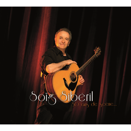 CD SOIG SIBERIL - 30ANS DE SCENE