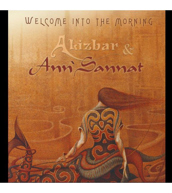 CD ALIZBAR ET ANN'SANNAT - WELCOME INTO THE MORNING