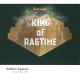 CD ANDONI AGUIRRE - KING OF RAGTIME SCOTT JOPLIN