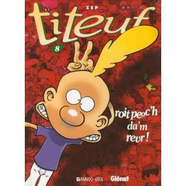 TITEUF 8 - ROIT PEOC'H DA'M REVR !