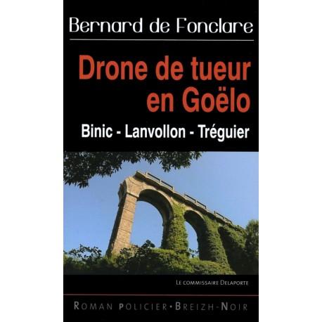 DRONE DE TUEUR EN GOËLO