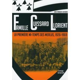 Famille Cuissard Lorient -LA PREMIÈRE MI-TEMPS DES MERLUS, 1926-1969