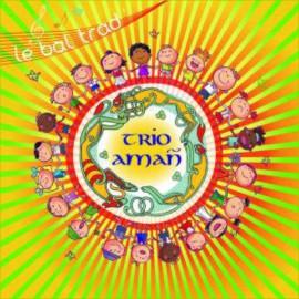 CD TRIO AMAÑ - Le bal trad