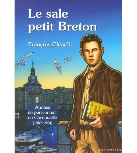 LE SALE PETIT BRETON! Tome 2