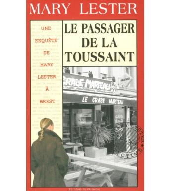 LE PASSAGER DE LA TOUSSAINT - Mary Lester à Brest