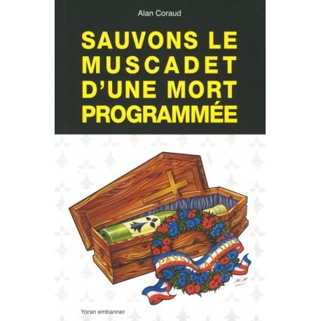 SAUVONS LE MUSCADET D'UNE MORT PROGRAMMÉE