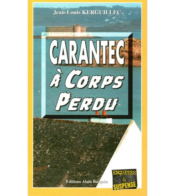 CARANTEC À CORPS PERDU