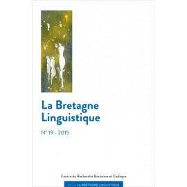 LA BRETAGNE LINGUISTIQUE - Volume 19
