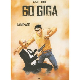 60 GIGA - LA MENACE