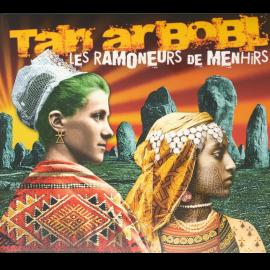 CD LES RAMONEURS DE MENHIR - TAN AR BOBL