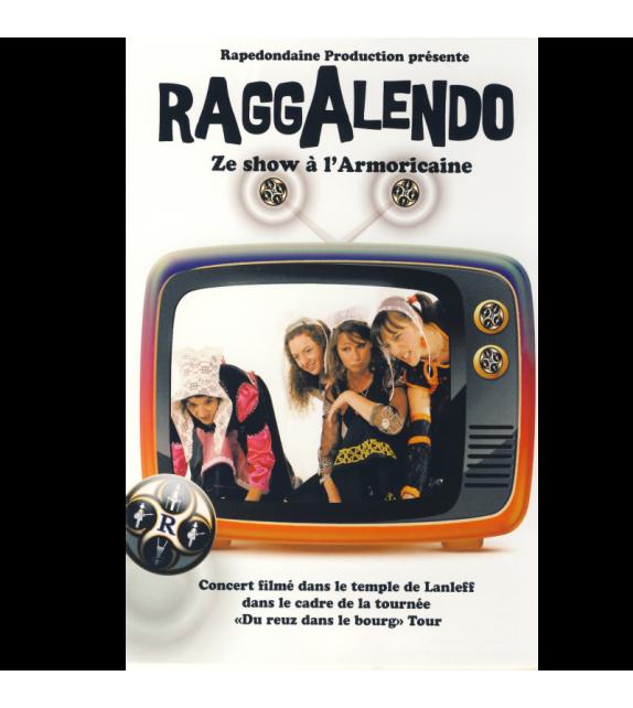 DVD RAGGALENDO - ZE SHOW À L'ARMORICAINE