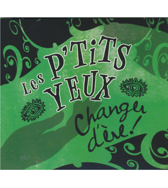CD LES P'TITS YEUX - CHANGER D'ÈRE !