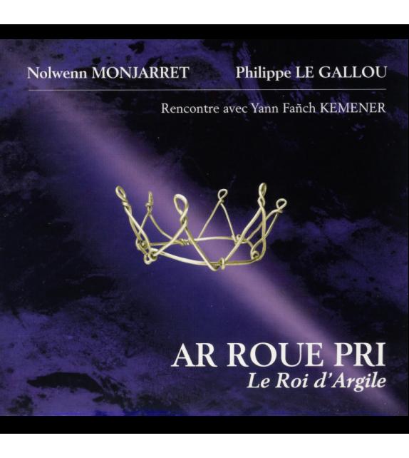 CD NOLWENN MONJARRET ET PHILLPPE LE GALLOU - AR ROUE PRI
