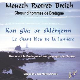 CD MOUEZH PAOTRED BREIZH - KAN GLAZ AR SKLÊRIJENN