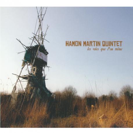 CD HAMON MARTIN QUITNTET - LES VIES QUE L'ON MÈNE
