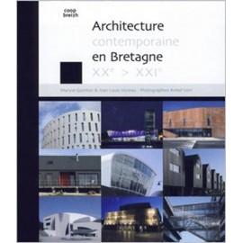ARCHITECTURE CONTEMPORAINE EN BRETAGNE - XXe et XXIe