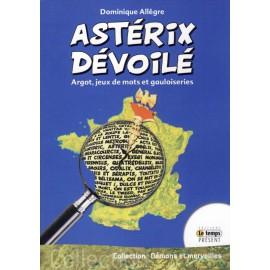ASTÉRIX DÉVOILÉ - Argot, jeux de mots et gauloiseries