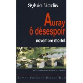 AURAY Ô DÉSESPOIR - Novembre mortel