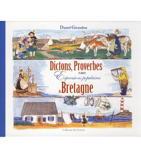 DICTONS PROVERBES ET AUTRES EXPRESSIONS POPULAIRES DE BRETAGNE