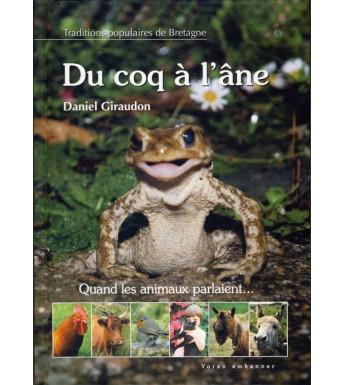 DU COQ À L'ÂNE - Traditions populaires de Bretagne