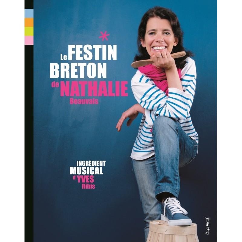 Le festin breton de nathalie - Nathalie beauvais cours de cuisine ...