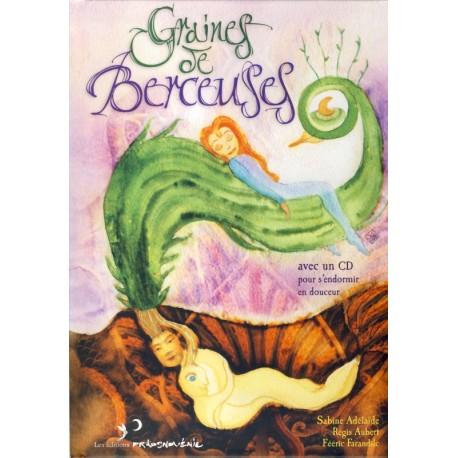 GRAINES DE BERCEUSES - Livre avec CD
