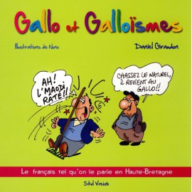 GALLO ET GALLOÏSMES