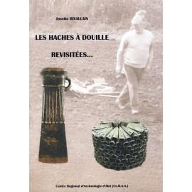 LES HACHES À DOUILLE REVISITÉES Livre et DVD