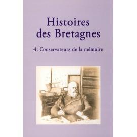 HISTOIRES DES BRETAGNES 4 - Conservateurs de mémoire
