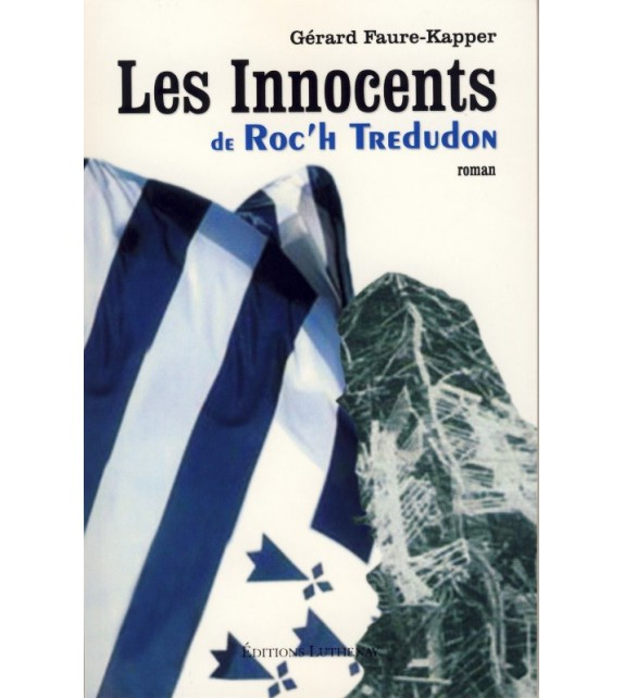 LES INNOCENTS DE ROC'H TREDUDON