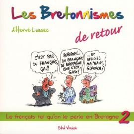 LES BRETONNISMES DE RETOUR - Volume 2