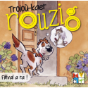 Troioù-kaer Rouzig