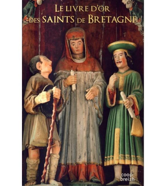 LE LIVRE D'OR DES SAINTS DE BRETAGNE