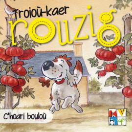 C'HOARI BOULOU - Troioù-kaer Rouzig