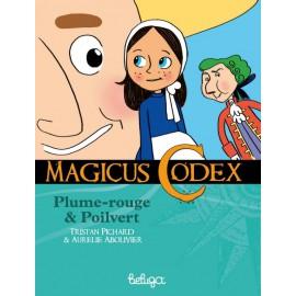 PLUME ROUGE ET POILVERT - MAGICUS CODEX 1