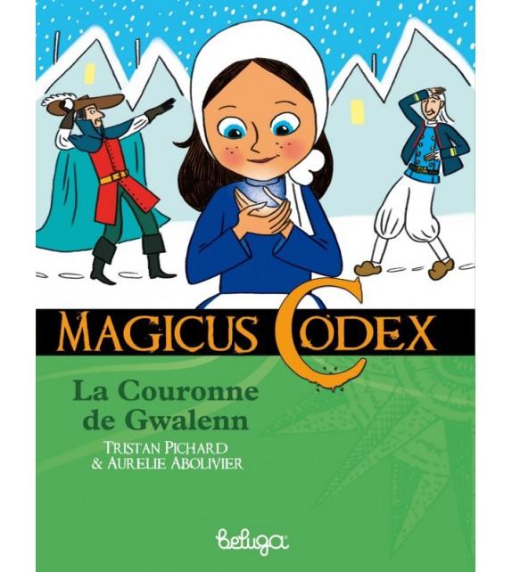 LA COURONNE DE GWALENN - MAGICUS CODEX 2