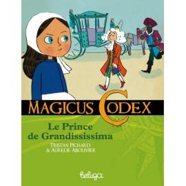 LE PRINCE DE GRANDISSISSIMA - MAGICUS CODEX 3