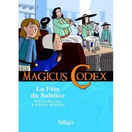 LA FÊTE DU SOLSTICE - MAGICUS CODEX T4