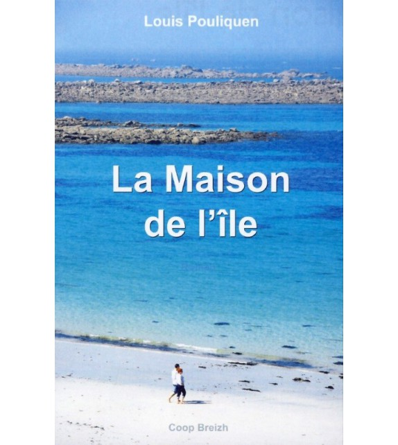 LA MAISON DE L'ILE
