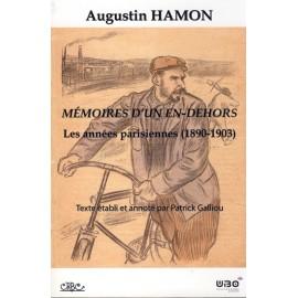 MÉMOIRES D'UN EN-DEHORS - Les années parisiennes (1890-1903)