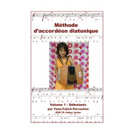 METHODE D'ACCORDEON DIATONIQUE - Volume 1, débutants