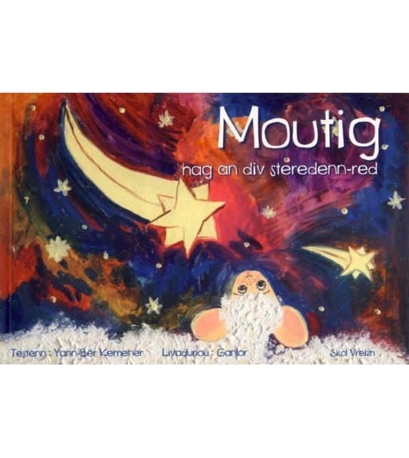 MOUTIG HAG AN DIV STEREDENN RED - Moutig et les deux étoiles rouges