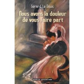 NOUS AVONS LA DOULEUR DE VOUS FAIRE PART...