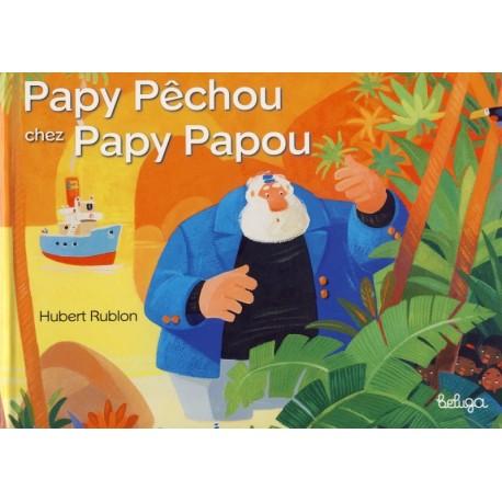 PAPY PÊCHOU CHEZ PAPY PAPOU