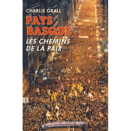 PAYS BASQUE, LES CHEMINS DE LA PAIX