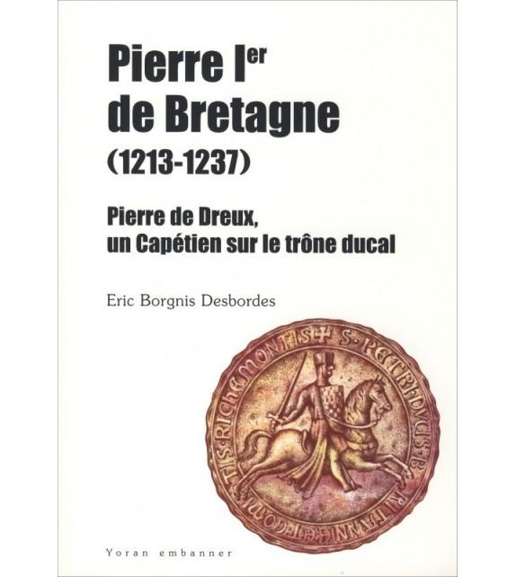 PIERRE Ier DE BRETAGNE - Pierre de Dreux
