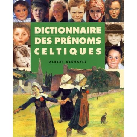 DICTIONNAIRE DES PRÉNOMS CELTIQUES
