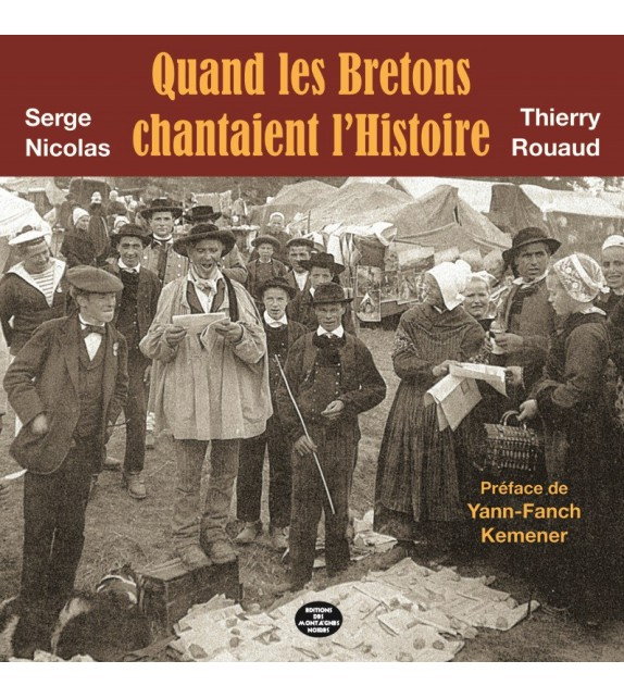 QUAND LES BRETONS CHANTAIENT L'HISTOIRE