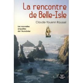 LA RENCONTRE DE BELLE-ISLE