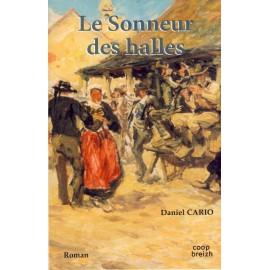 LE SONNEUR DES HALLES (1ere partie)